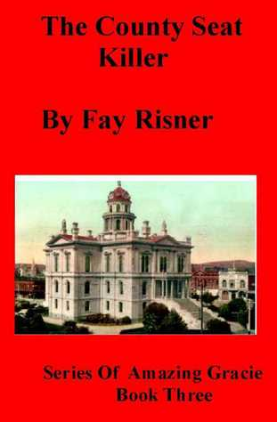 County Seat Killer - book three of mystery series