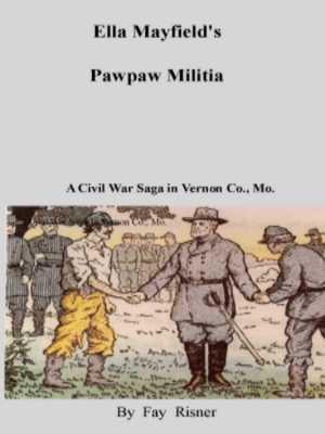 Vernon County Mo Civil War Saga