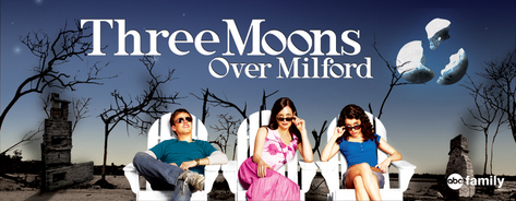 3 Moons Over Milford Cast