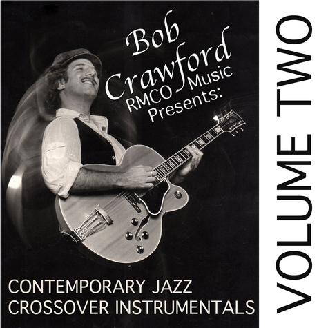 Bob Crawford Jazz Vol.2