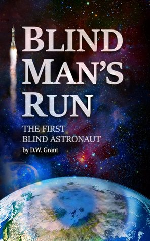 Blind Man's Run, The First Blind Astronaut