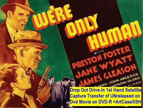 """We're Only Human"" (1935)(DVD-R)"