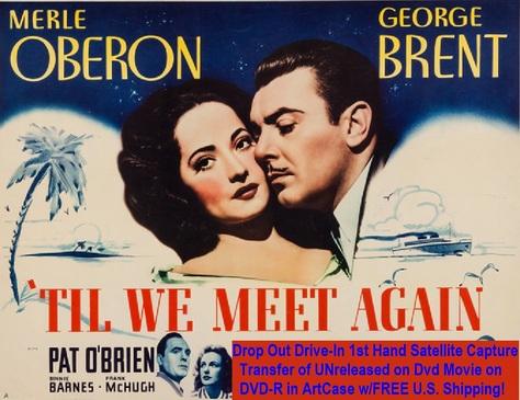 """'Til We Meet Again"" (1940)(DVD-R)"