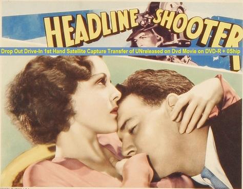 """Headline Shooter"" (1933){DVD-R}"