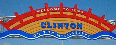 Clinton, IA Welcome Sign - Clinton, Iowa Piano Tuning, Craig W. Clough, (309) 786-8617
