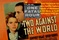 One Fatal Hour~Two Against the World~1936~DVD -R~Humphrey Bogart