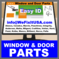 Window and Door Parts - Hardware, Weatherstrip, Operators
