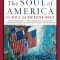The Soul of America: The Battle for Our Better Angels (used PB)