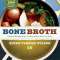 Bone Broth 101 | Paleo Diet | Health Benefits