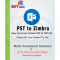 Import Outlook PST File to Zimbra Desktop, T- PST to Zimbra Conv