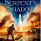 The Kane Chronicles Ser.: The Serpent's Shadow by Rick Riordan