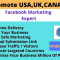 I will promote any business in usa,uk,canada by facebook marketi
