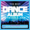 various artists: The Best Dance Album in the World...Ever!--CD's