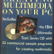 Creating Multimedia on Your PC (used paperback)