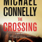 Crossing: A Bosch Novel...Author: Michael Connelly (used HC)