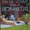 On ne voyait que le bonheur...Author: Gregoire Delacourt (PB)